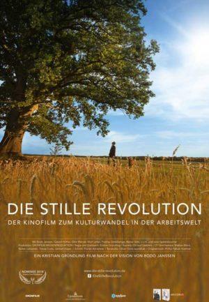 DIE STILLE REVOLUTION – Der Kinofilm zum Kulturwandel in der Arbeitswelt
