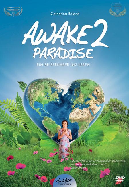 AWAKE2PARADISE – Ein Reiseführer ins Leben