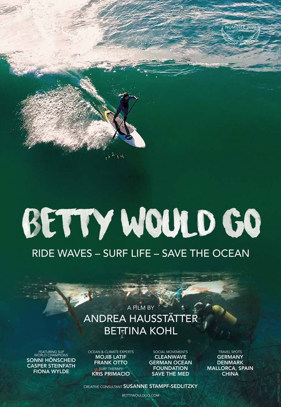 BETTY WOULD GO –  Ride Waves – Surf Life – Save the Ocean