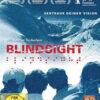 BLINDSIGHT - Vertraue deiner Vision