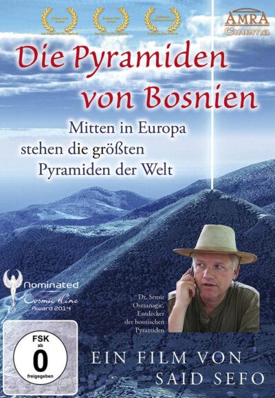 DIE PYRAMIDEN VON BOSNIEN – Mitten in Europa stehen die größten Pyramiden der Welt