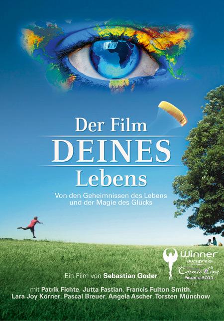 DER FILM DEINES LEBENS – Von den Geheimnissen des Lebens und der Magie des Glücks