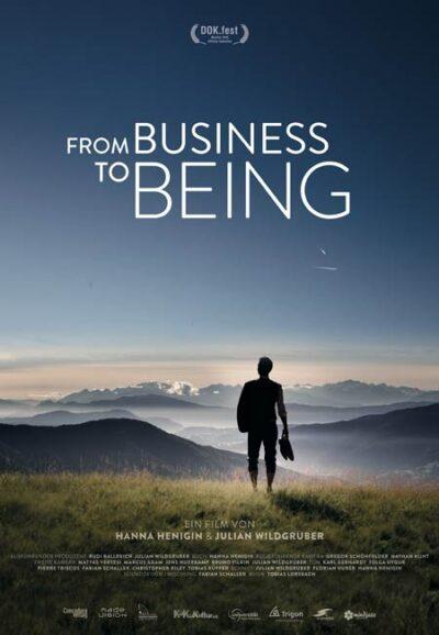 FROM BUSINESS TO BEING – Wie wollen wir leben und arbeiten?