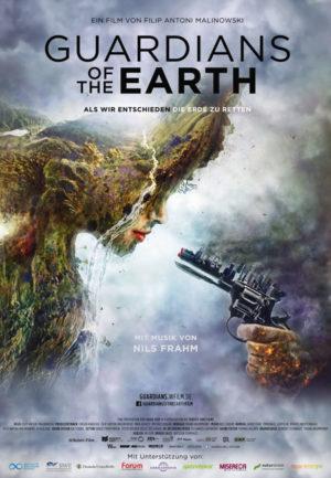 GUARDIANS OF THE EARTH – Als wir entschieden die Erde zu retten