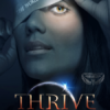 THRIVE - What on Earth will it take?