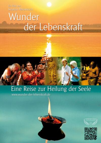WUNDER DER LEBENSKRAFT – Eine Erlebnisreise zur Kraft, die in uns wirkt